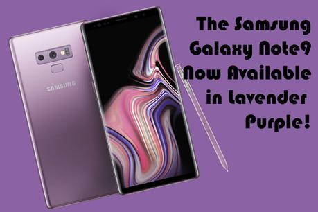 Celebrate The New Lavender Purple Samsung Galaxy Note9 At The Love More Pop-Up Experience Store Next Week