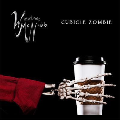 WEATHER McNABB - Cubicle Zombie