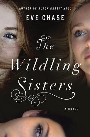 The Wilding Sisters by Eve Chase- Feature and Review