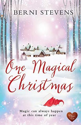 One Magical Christmas by Berni Stevens- Feature and Review