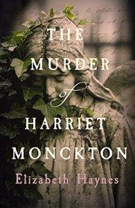 The Murder of Harriet Monckton – Elizabeth Haynes