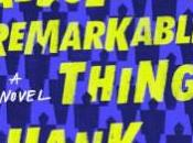 Danika Reviews Absolutely Remarkable Thing Hank Green