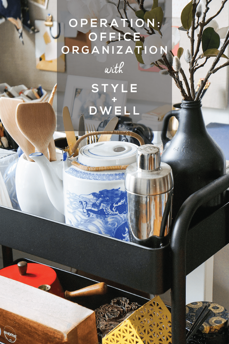 Operation: Office Organization with Style + Dwell