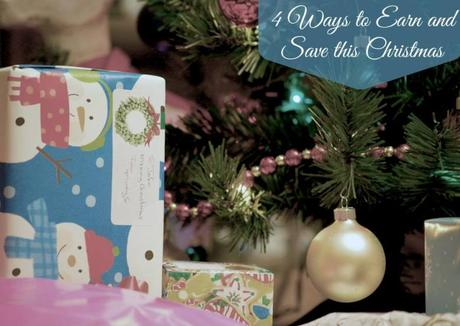 4 Ways to Earn and Save this Christmas