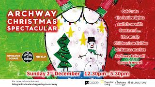 Archway Christmas Spectacular – Sunday 2nd December