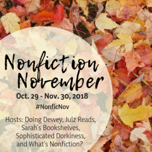 Nonfiction November Week 3: Be The Expert/Ask the Expert/Become the Expert