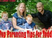 Parenting Tips Toddlers Raise Improve Their Behavior