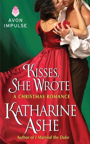 FLASHBACK FRIDAY: Kisses, She Wrote by Katharine Ashe