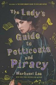 Quinn Jean reviews The Lady's Guide to Petticoats and Piracy by Mackenzi Lee