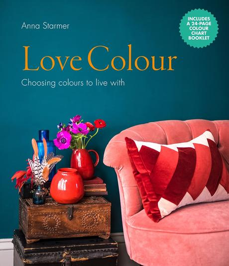 Book review- Love Colour: Choosing colours to live with, by Anna Starmer.