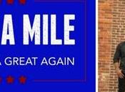 """About Mile Releases """"Make America Great Again"""" Today"""