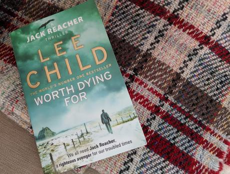Book Jack Reacher Worth Dying For Lee Child Review