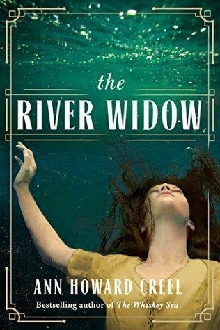 SPOTLIGHT: The River Widow by Anne Creel #FRC2018 #JOMO