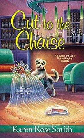 Cut to the Chaise by Karen Rose Smith- Feature and Review