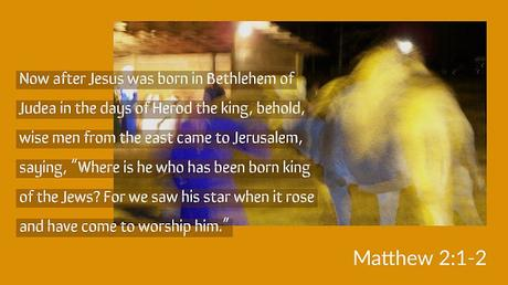 Thirty Days of Jesus Redux: Day 7, The Magi Seek the Child