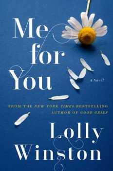 SPOTLIGHT:  Me For You by Lolly Winston #FRC2018 #JOMO