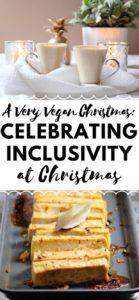 A Very Vegan Christmas - Celebrating Inclusivity at Christmas