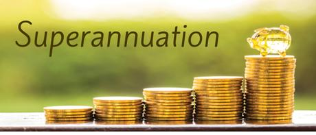 Everything that you Need to Comprehend about Superannuation