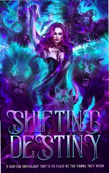 Shifting Destiny by Lashanta Charles & many others