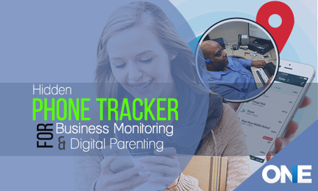 Hidden Phone Tracker for business monitoring & digital parenting