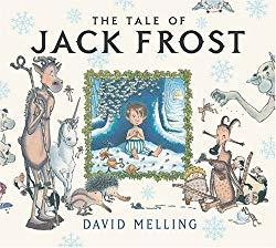 Image: The Tale of Jack Frost, by David Melling (Author). Publisher: B.E.S. Publishing (October 1, 2003)