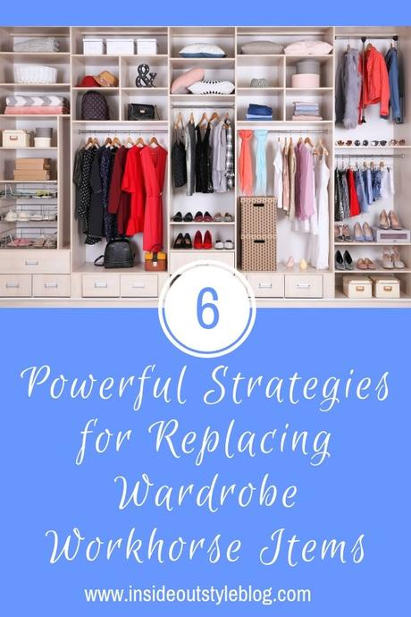6 Powerful Strategies for Replacing Wardrobe Workhorse Items