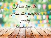 Five Tips Plan Perfect Party