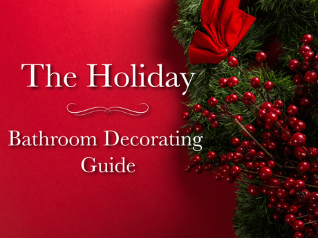 holiday bathroom decorating guide