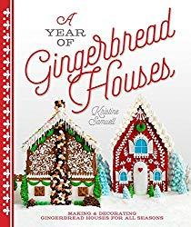 Image: A Year of Gingerbread Houses: Making and Decorating Gingerbread Houses for All Seasons, by Kristine Samuell (Author). Publisher: Lark Crafts (September 1, 2015)