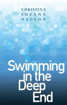 JUSTREADS BLOG TOUR: Swimming In The Deep End by Christina Suzann Nelson