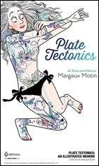 First Look at Plate Tectonics: An Illustrated Memoir by Margaux Motin