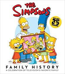 Image: The Simpsons Family History, by Matt Groening (Author), Inc. Matt Groening Productions (Author). Publisher: Harry N. Abrams (September 23, 2014)