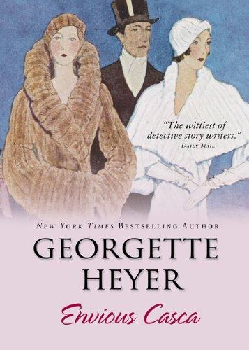 FLASHBACK FRIDAY: Envious Casca by Georgette Heyer- Feature and Review