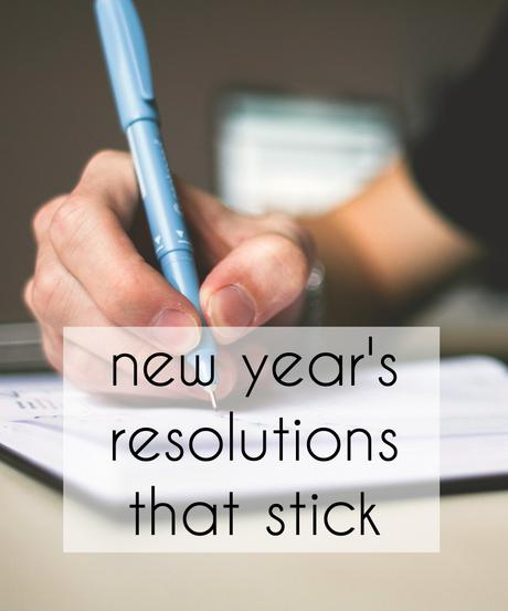 New Year Resolutions You Can Stick To