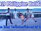 Tips: Plan Your Vacation Ahead Time 2019 Philippine Holidays.