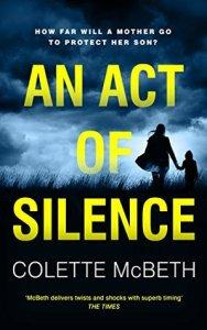 An Act Of Silence – Colette McBeth
