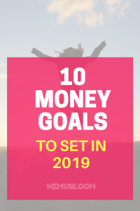 10 money goals for 2019 you can steal