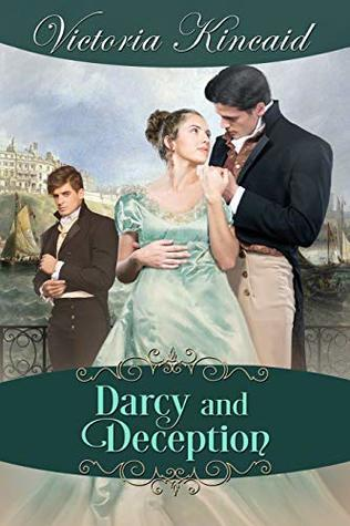 NAPOLEONIC WARS, SPIES & SEA BATHING: DARCY AND DECEPTION BY VICTORIA KINCAID