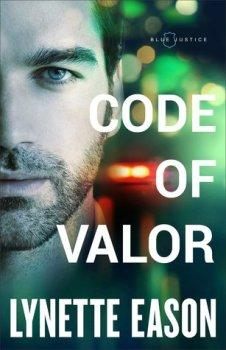 REVELL TOUR: Code of Valor (Blue Justice #3) by Lynette Eason