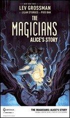First Look at Lev Grossman's The Magicians: Alice's Story on sale in July