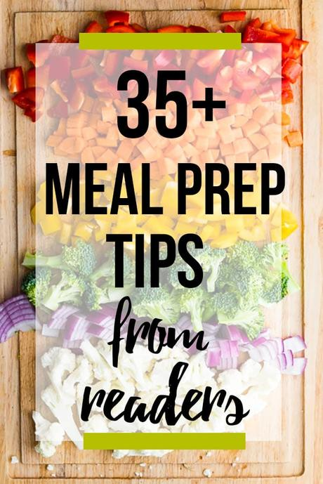 35+ meal prep tips from readers image with text
