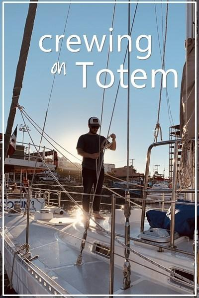 Crewing on Totem