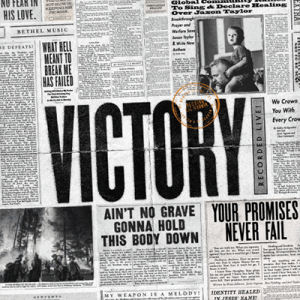 "Bethel Music Releasing New Album ""Victory"" January 25th"