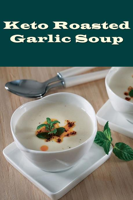 Ketogenic Roasted Garlic Soup Recipe
