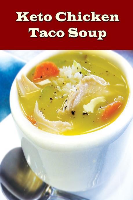 keto chicken taco soup recipe