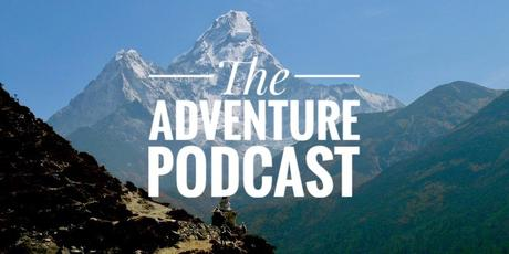 "The Adventure Podcast Episode 45: Colin O'Brady, Lou Rudd, and the ""Rules"" of Adventure"