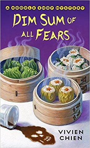 Dim Sum of All Fears by Vivien Chien- Feature and Review
