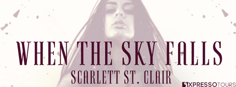 When the Sky Falls by Scarlett St. Clair