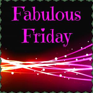 Fabulous Friday – 11 January 2019