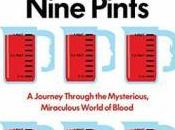 Nine Pints: Journey Through Mysterious, Miraculous World Blood Rose George